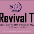 We hope that everyone will join us for our Annual Revival Services, Gathering of the Disciples, on Wednesday, May 10, 2017 & Thursday, May 11, 2017. Services will be held […]