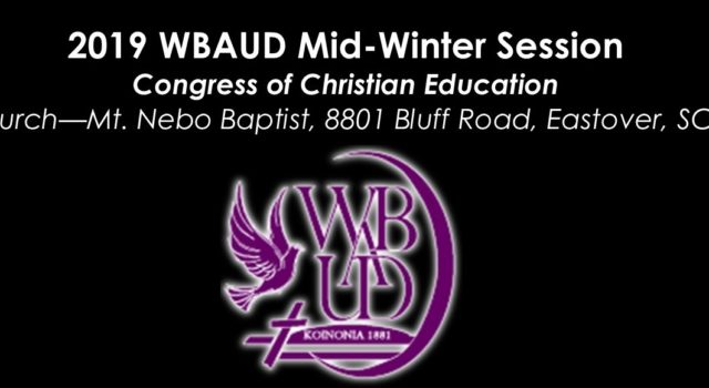 This year's Wateree Baptist Association Upper Division (WBAUD) Midwinter Education Session will be held January 21-25, 2019. Classes will be held from 6:30 – 8:30 p.m. at Mt. Nebo […]